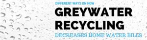 greywater-recycling-decreases-water-bills 4.16.35 PM